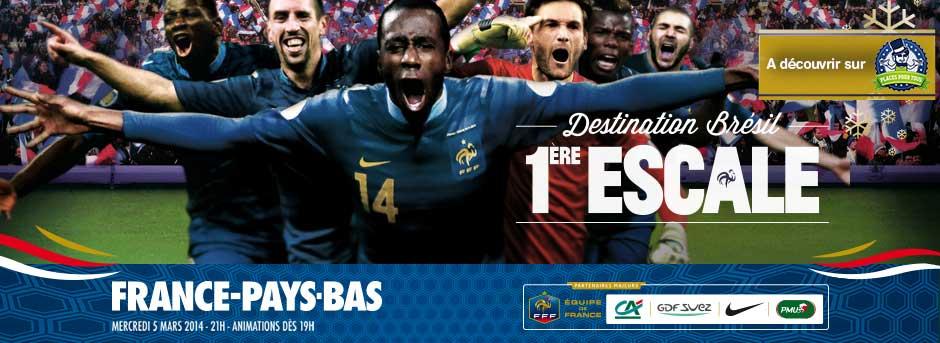 acheter des billets pour France Paysbas avec Places Pour TOus